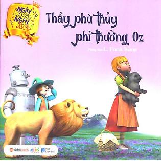 Ngày Xửa Ngày Xưa - Thầy Phù Thủy Phi Thường Oz