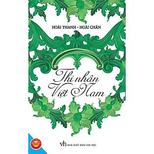 Thi Nhân Việt Nam (Tái Bản)