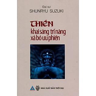 """""""Thiền - Khai Sáng Trí Năng, Xả Bỏ Ưu Phiền"""""""