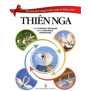 Tủ Sách Khai Sáng Tri Thức Giúp Bé Thông Minh - Thiên Nga