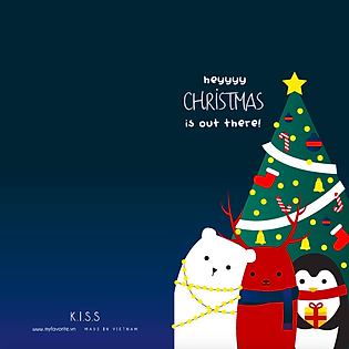 Thiệp Giáng Sinh K.I.S.S - Heyyyy! Christmas Is Out There!