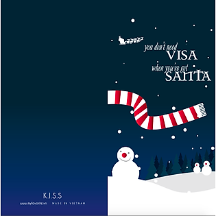 Thiệp Giáng Sinh K.I.S.S - You Don't Need Visa When You've Got Santa