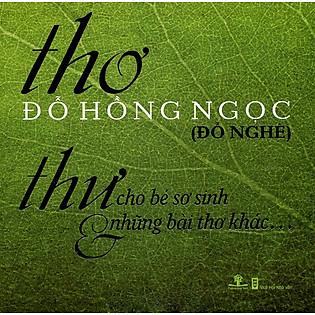 Thư Cho Bé Sơ Sinh & Những Bài Thơ Khác