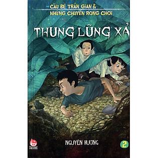 Cậu Bé Trần Gian (Tập 2) - Thung Lũng Xả