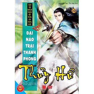 Thủy Hử Tập 10 - Đại Náo Trại Thanh Phong