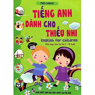 Tiếng Anh Dành Cho Thiếu Nhi (Kèm CD)