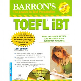 Barron's Toeft IBT 13Th - The Leader In Test Preparation (Không Kèm CD)