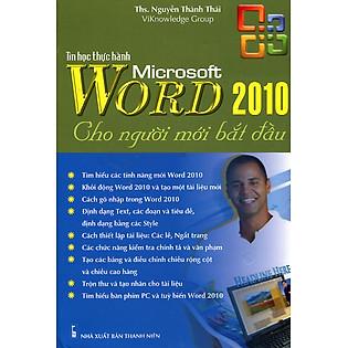 Tin Học Thực Hành Microsoft Word 2010 Cho Người Mới Bắt Đầu