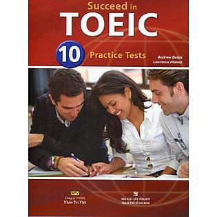 Succeed In TOEIC 10 Practice Tests (Gồm 1 Đĩa MP3)