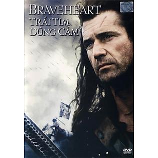 Trái Tim Dũng Cảm - Braveheart(DVD9)