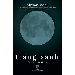 Trăng Xanh - Blue Moon
