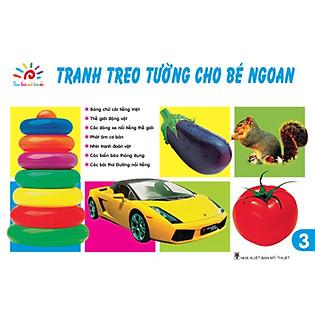 Tranh Treo Tường Cho Bé Ngoan - Tập 3