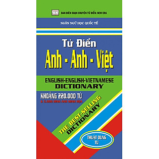 Từ Điển Anh - Anh - Việt 220.000 Từ (Lớn)