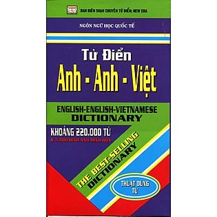 Từ Điển Anh - Anh - Việt (Khoảng 220.000 Từ)