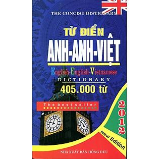 Từ Điển Anh - Anh - Việt 405.000 Từ