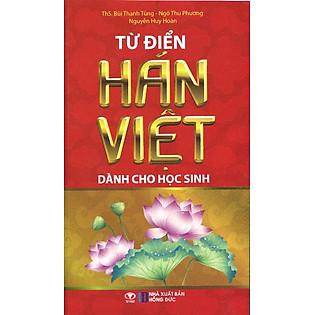 Từ Điển Hán Việt Dành Cho Học Sinh