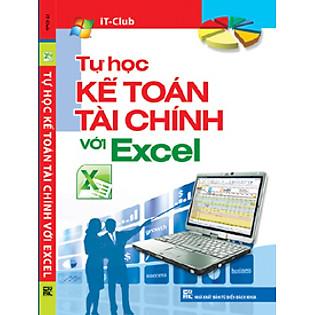 Tự Học Kế Toán Tài Chính Với Excel