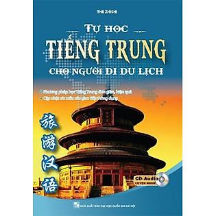 Tự Học Tiếng Trung Cho Người Đi Du Lịch (Kèm CD)