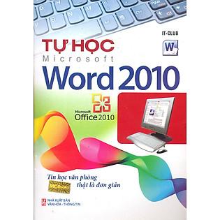 Tự Học Word 2010 (Tái Bản)