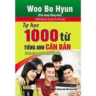 Tự Học 1000 Từ Tiếng Anh Căn Bản Dành Cho Người Mới Bắt Đầu (Kèm CD)