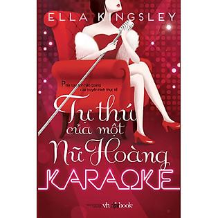 Tự Thú Của Một Nữ Hoàng Karaoke