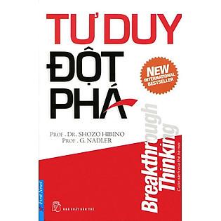 Tư Duy Đột Phá (Tái Bản) - Trí Việt
