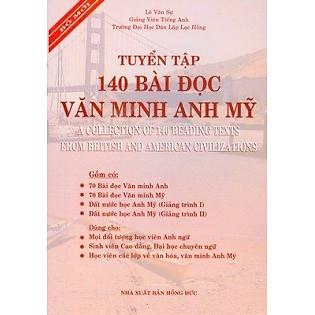 Tuyển Tập 140 Bài Đọc Văn Minh Anh Mỹ (2011)
