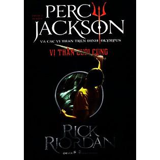 Percy Jackson Tập 5: Vị Thần Cuối Cùng (Tái Bản 2014)