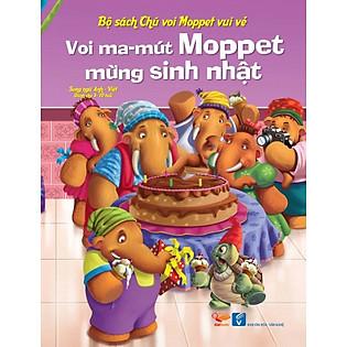Bộ Sách Chú Voi Moppet Vui Vẻ - Voi Ma-Mut Moppet Mừng Sinh Nhật