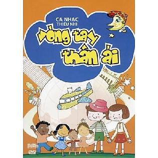 Vòng Tay Thân Ái (CD)