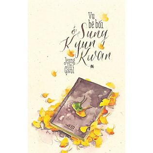 Vụ Bê Bối Ở Sung Kyun Kwan (Tập 1)