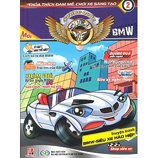 Vương Quốc Siêu Xe 02 - BMW