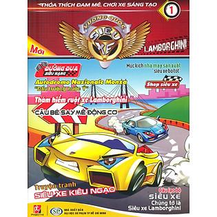 Vương Quốc Siêu Xe 01 - Lamborghini