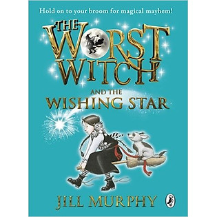 The Worst Witch And The Wishing Star (Hardcover)