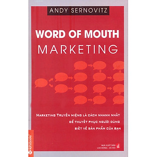 Word Of Mouth Marketing (Marketing Truyền Miệng)