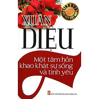 Tinh Hoa Văn Học Việt Nam - Xuân Diệu