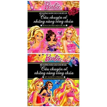 Combo Barbie Bồi Dưỡng Nhân Cách Bé Gái