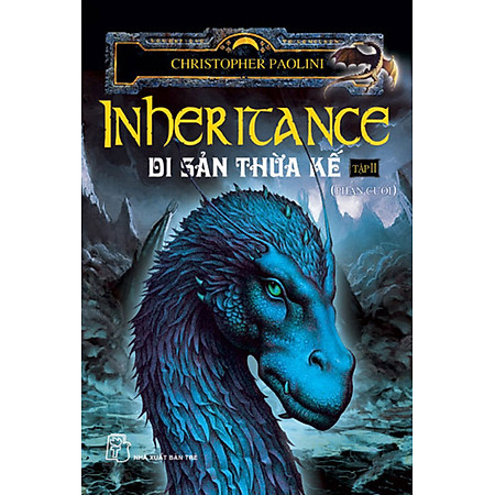 Eragon 4 (Inheritance) - Di Sản Thừa Kế (Tập 2 - Phần Cuối)