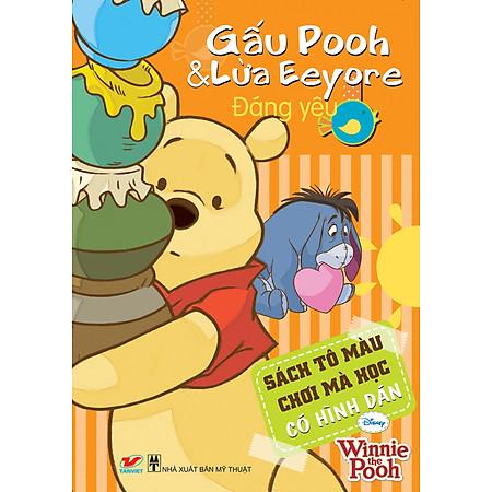 Sách Tô Màu Gấu Pooh - Gấu Pooh Và Lừa Eeyore Đáng Yêu (Khổ Lớn)