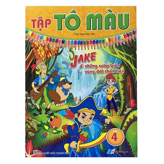 Download sách Tô Màu - Jake & Những Cướp Biển Vùng Đất Thần Tiên (Tập 4)
