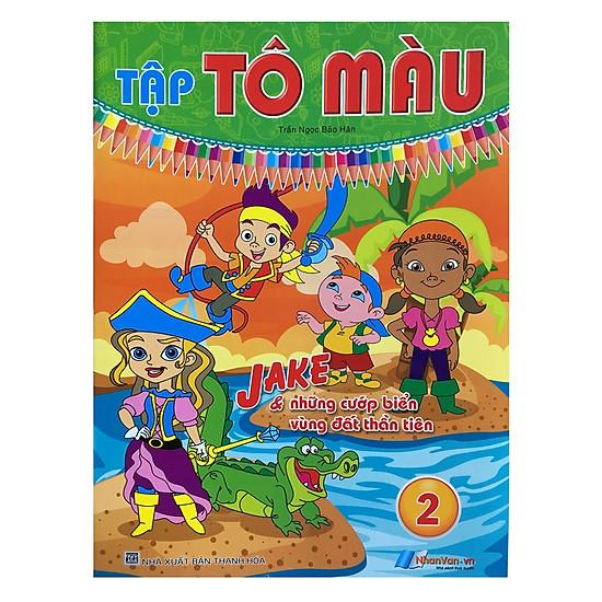 [Download Sách] Tô Màu - Jake & Những Cướp Biển Vùng Đất Thần Tiên (Tập 2)
