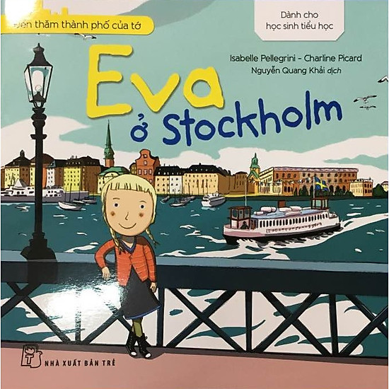 Đến Thăm Thành Phố Của Tớ – Eva Ở Stockholm