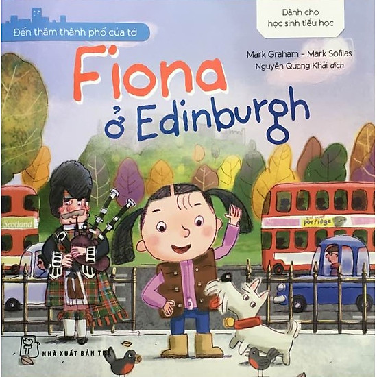 Đến Thăm Thành Phố Của Tớ – Fiona Ở Edinburgh