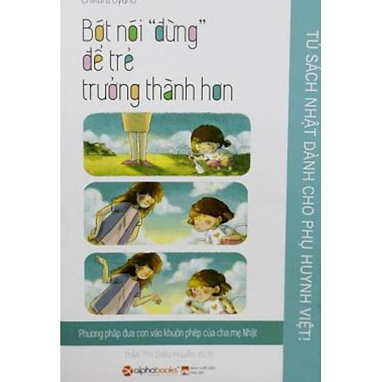 Tủ Sách Nhật Dành Cho Phụ Huynh Việt – Bớt Nói Đừng Để Trẻ Trưởng Thành Hơn