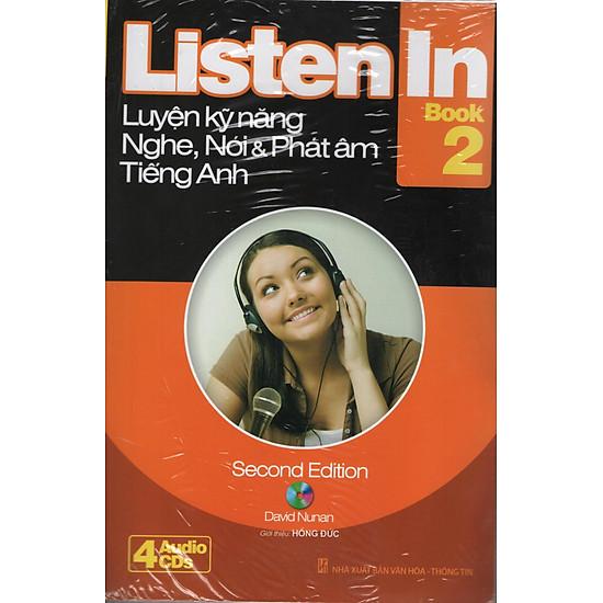 Listen In 2 (Second) Kèm CD (Tái Bản 2015)