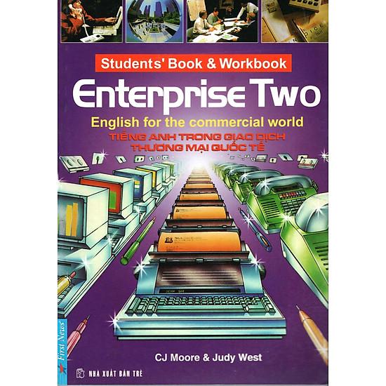 Tiếng Anh Trong Giao Dịch Thương Mại Quốc Tế (Enterprise Two) (Không CD)