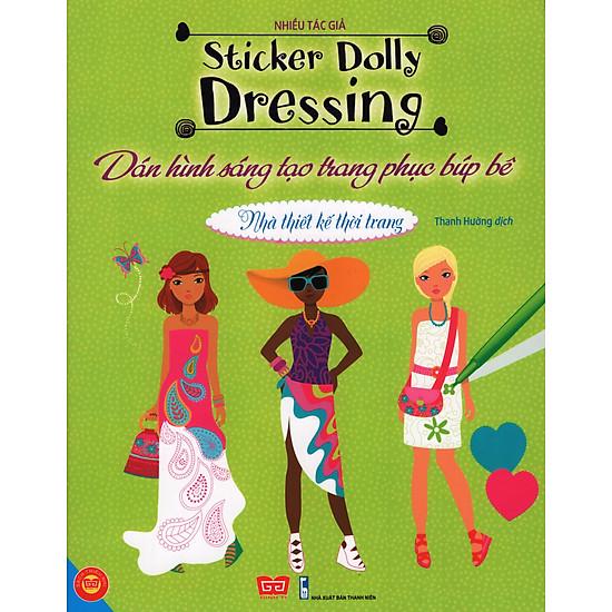 [Download Sách] Sticker Dolly Dressing - Dán Hình Sáng Tạo Trang Phục Búp Bê - Nhà Thiết Kế Thời Trang