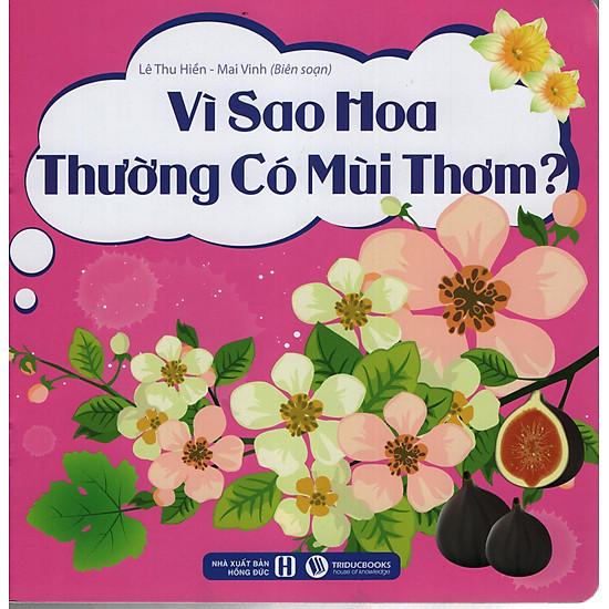 Vì Sao Hoa Thường Có Mùi Thơm?