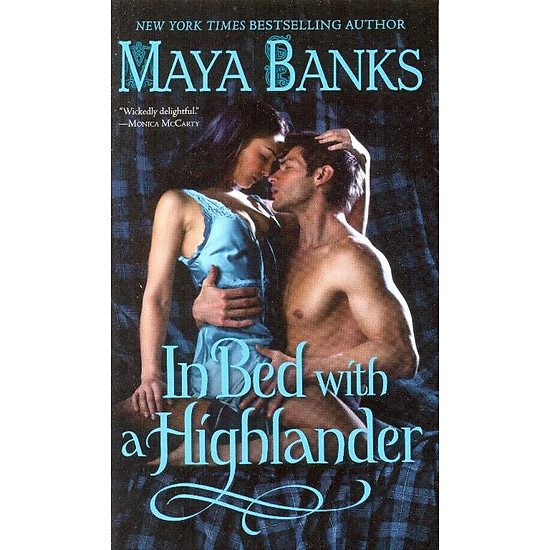 In Bed With A Highlander (The Highlanders)