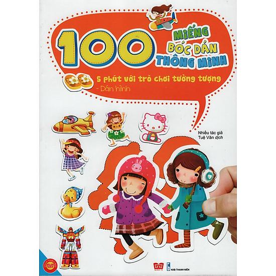 100 Miếng Bóc Dán Thông Minh - 5 Phút Với Trò Chơi Tưởng Tượng - Dán Hình